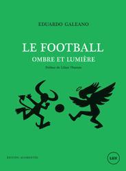 AES 2015 Site Décès Eduardo Galeano Couverture Football ombre et lumière