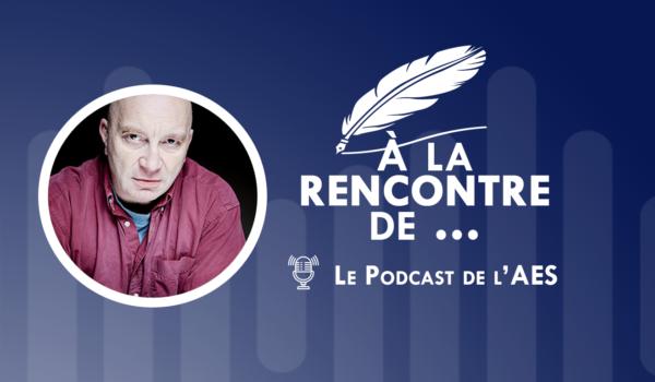 Podcast de l'AES #2 | À la rencontre d'Elie Robert-Nicoud …